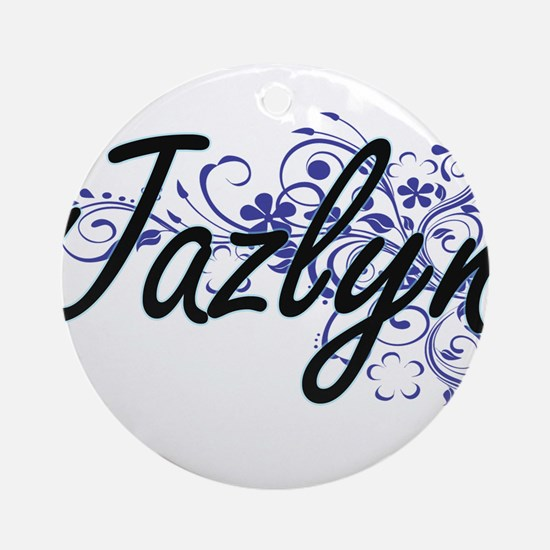 Jazlyn Artistic Name Design with Fl Round Ornament