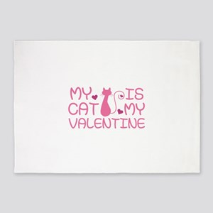 My Cat Is My Valentine 5'x7'Area Rug