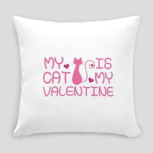 My Cat Is My Valentine Everyday Pillow