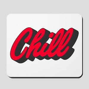 Chill Mousepad