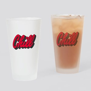 Chill Drinking Glass