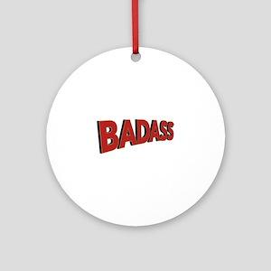 Badass Round Ornament