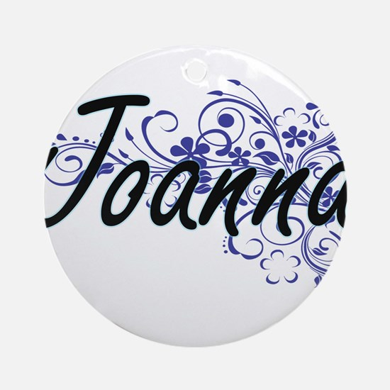 Joanna Artistic Name Design with Fl Round Ornament
