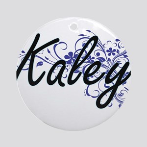 Kaley Artistic Name Design with Flo Round Ornament