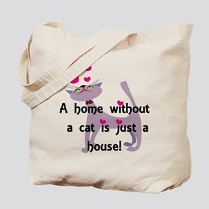 A home without a cat... Tote Bag