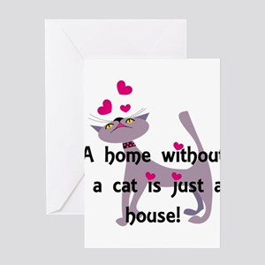 A home without a cat... Greeting Cards