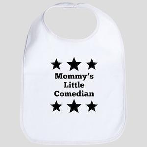 Mommy's Little Comedian Bib