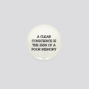 A CLEAR CONSCIENCE IS THE SIGN OF A PO Mini Button