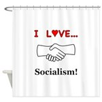 I Love Socialism Shower Curtain