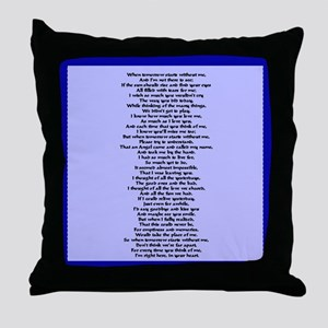 """When Tomorrow Starts without me"" Throw Pillow"