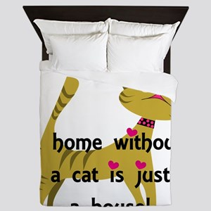 Home without a cat... Queen Duvet