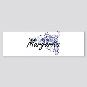 Margarita Artistic Name Design with Bumper Sticker