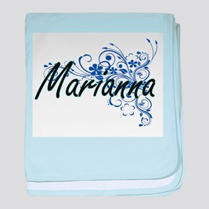 Marianna Artistic Name Design with Fl baby blanket