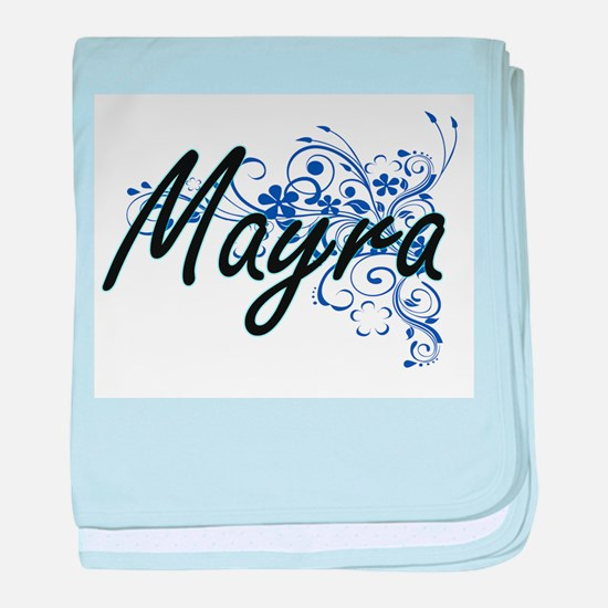 Mayra Artistic Name Design with Flowe baby blanket