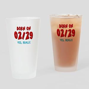 Born On 02/29 Drinking Glass