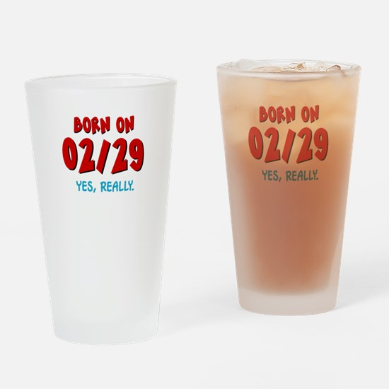 Born On 02/29 Drinking Glass