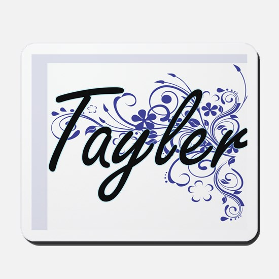 Tayler Artistic Name Design with Flowers Mousepad