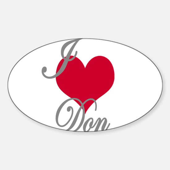I love (heart) Don Sticker (Oval)