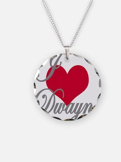 I love (heart) Dwayne Necklace