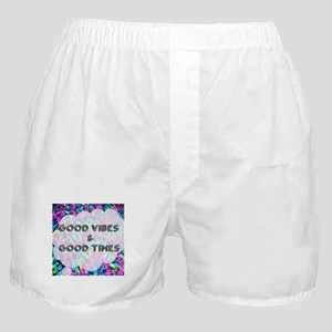 Good Vibes & Good Times Boxer Shorts