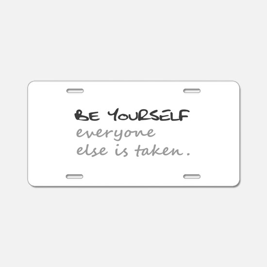BE YOURSELF Aluminum License Plate