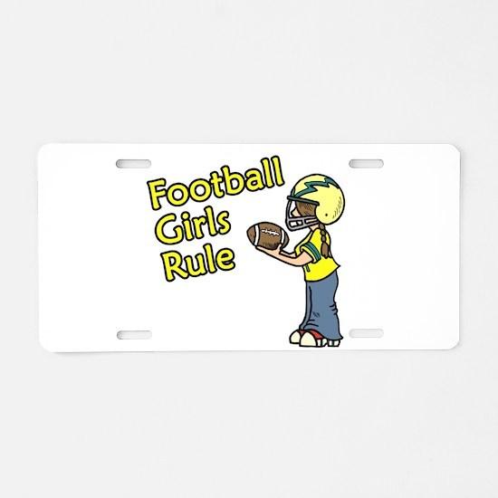 Football Girls Rule Aluminum License Plate