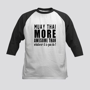 Muay Thai More Awesome Martia Kids Baseball Jersey