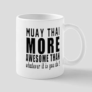 Muay Thai More Awesome Martial Arts Mug