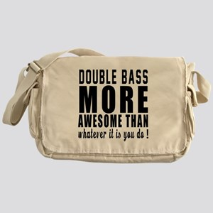 Double bass More Awesome Instrument Messenger Bag