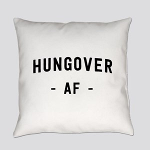 Hungover AF Everyday Pillow