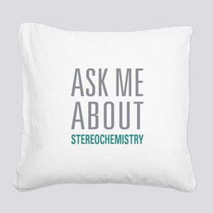Stereochemistry Square Canvas Pillow