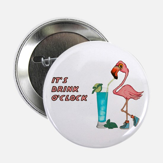 "It's Drink O'Clock 2.25"" Button (10 pack)"