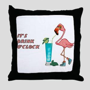 It's Drink O'Clock Throw Pillow