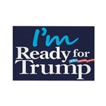 I'm Ready for Trump Rectangle Magnet