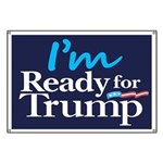 I'm Ready for Trump Banner