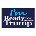 I'm Ready for Trump Sticker (Rectangle 50 pk)