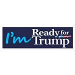 I'm Ready for Trump Sticker (Bumper 10 pk)