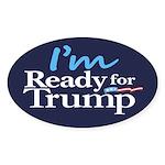 I'm Ready for Trump Sticker (Oval 10 pk)