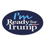 I'm Ready for Trump Sticker (Oval 10 pk)