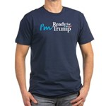 I'm Ready for Trump Men's Fitted T-Shirt (dark)