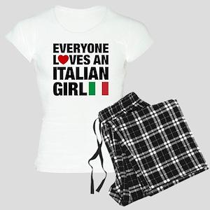 Everyone Loves an Italian Girl Pajamas