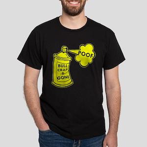 Bull Crap B Gone Spray Dark T-Shirt