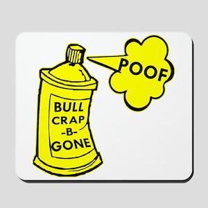 Bull Crap B Gone Spray Mousepad