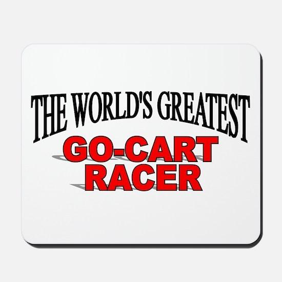 """""""The World's Greatest Go-Cart Racer"""" Mousepad"""
