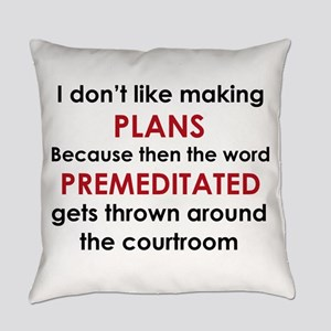 PREMEDITATED Everyday Pillow