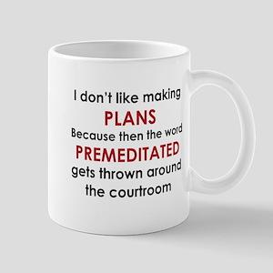PREMEDITATED Mugs