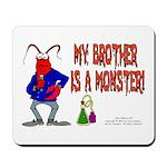 Monster! (Lobster) Mousepad
