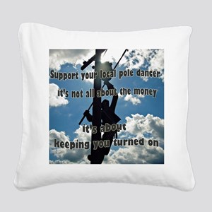 Support your Lineworker Square Canvas Pillow