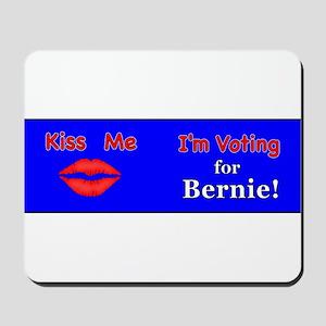 Kiss Me Vote Bernie Mousepad
