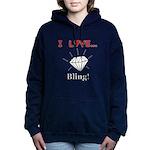 I Love Bling Women's Hooded Sweatshirt